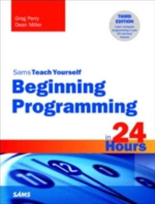 (ebook) Beginning Programming in 24 Hours, Sams Teach Yourself