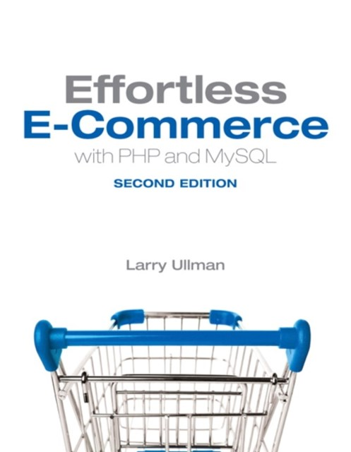 (ebook) Effortless E-Commerce with PHP and MySQL