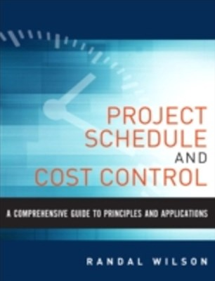 Comprehensive Guide to Project Management Schedule and Cost Control
