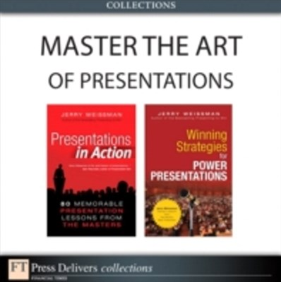Master the Art of Presentations (Collection)