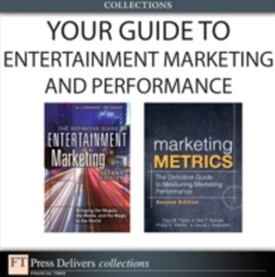 Your Guide To Entertainment Marketing and Performance (Collection)