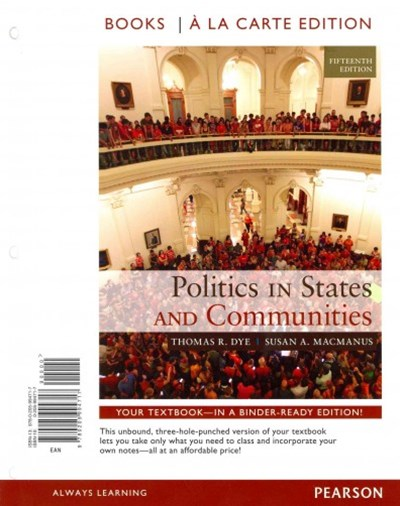 Politics in States and Communities Books a la Carte Plus MySearchLab with EText -- Access Card Pack