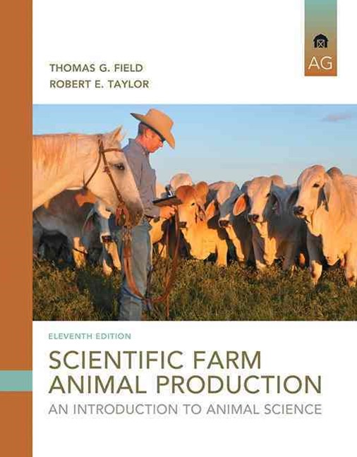 Scientific Farm Animal Production: An Introduction