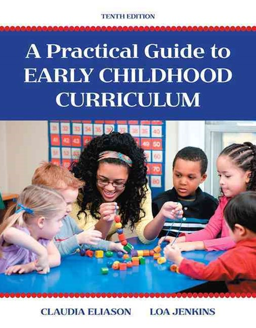 A Practical Guide to Early Childhood Curriculum