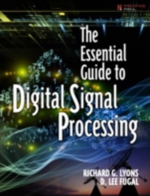 Essential Guide to Digital Signal Processing
