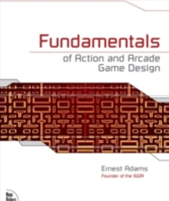 (ebook) Fundamentals of Action and Arcade Game Design
