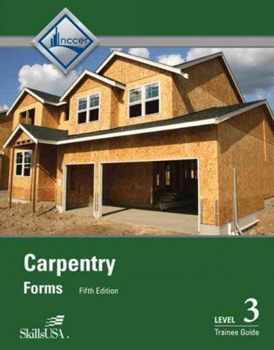 Carpentry Forms: Trainee Guide