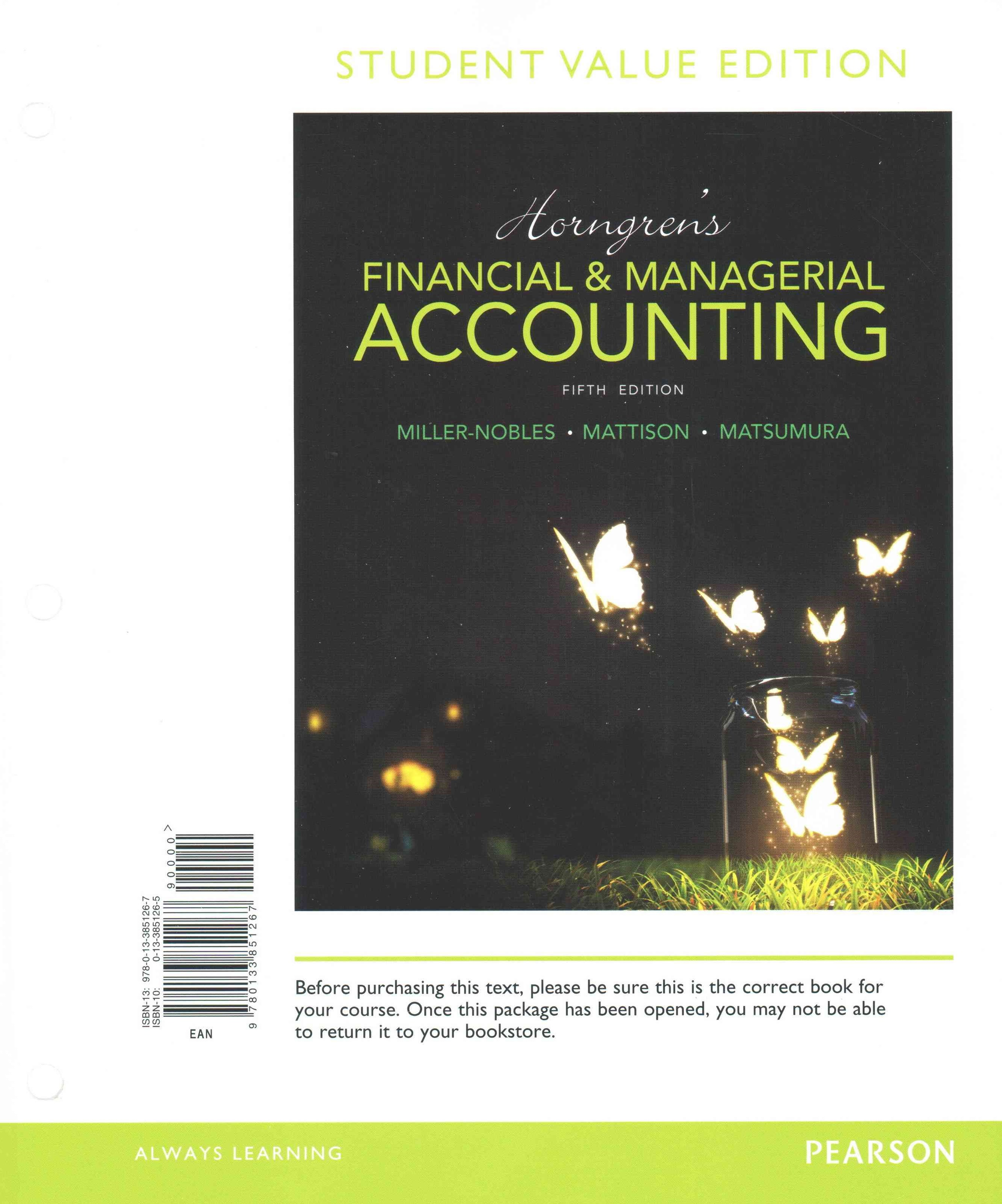Horngren's Financial and Managerial Accounting, Student Value Edition