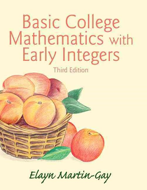 Basic College Mathematics with Early Integers Plus NEW MyMathLab with Pearson EText -- Access Card