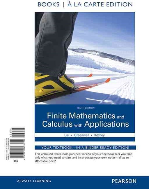 Finite Mathematics and Calculus with Applications Books a la Carte Edition