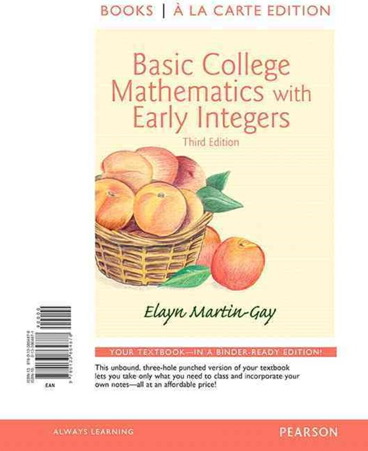 Basic College Mathematics with Early Integers, Books a la Carte Edition