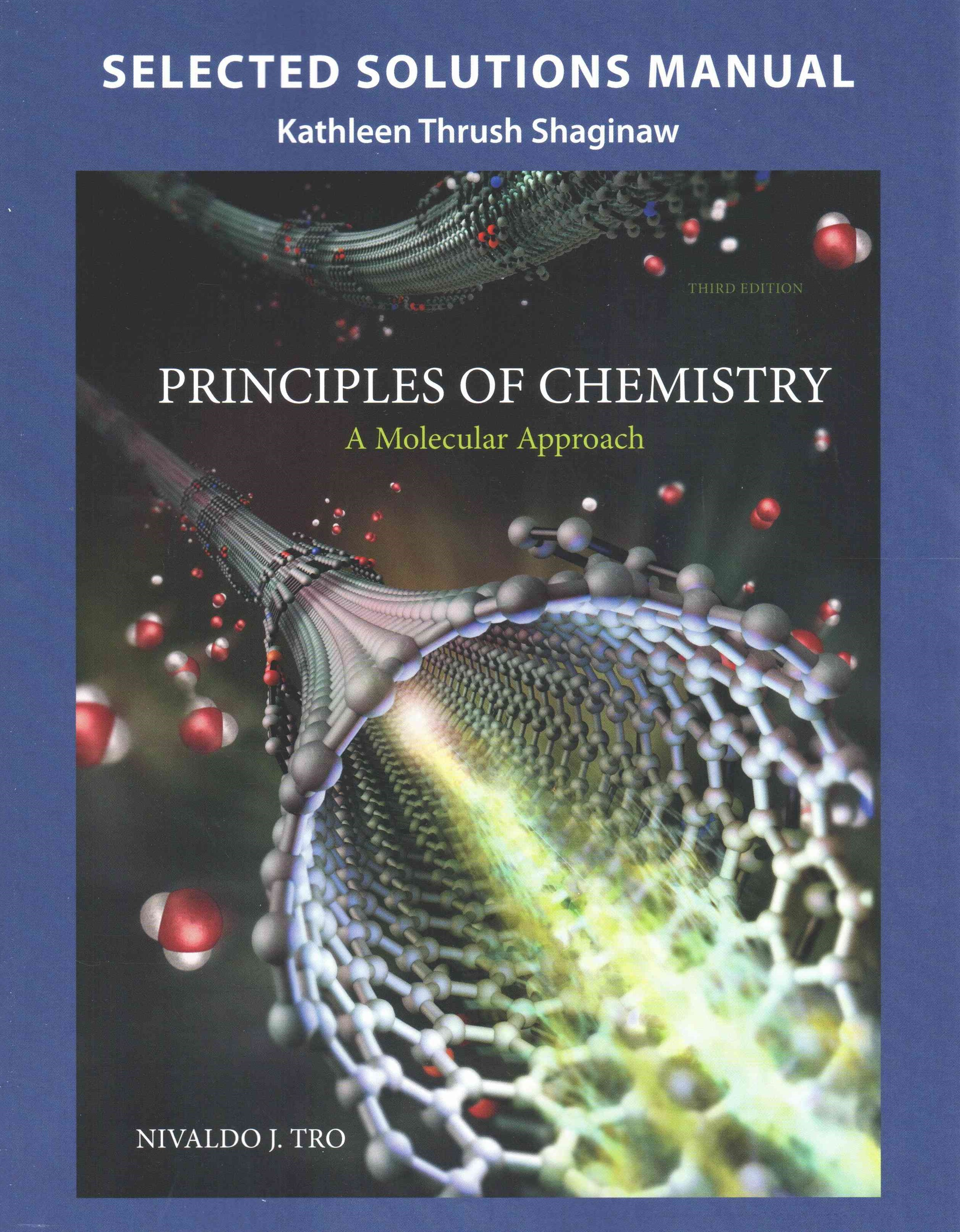 Selected Solution Manual for Principles of Chemistry