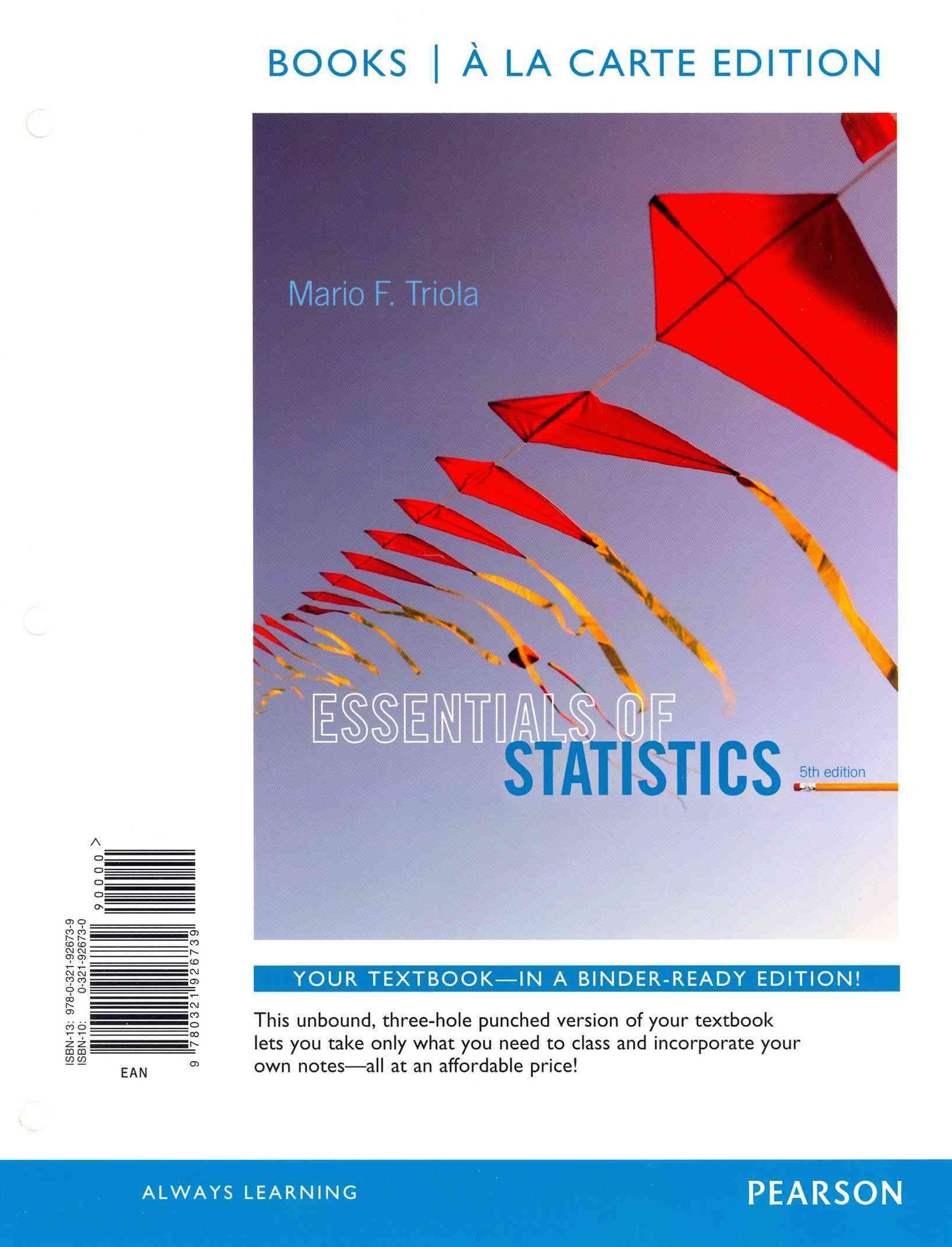 Essentials of Statistics Books a la Carte Plus NEW MyStatLab with Pearson EText -- Access Card Package