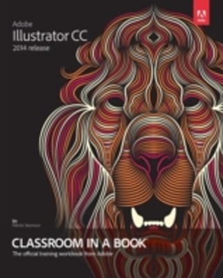 Adobe Illustrator CC Classroom in a Book (2014 release)