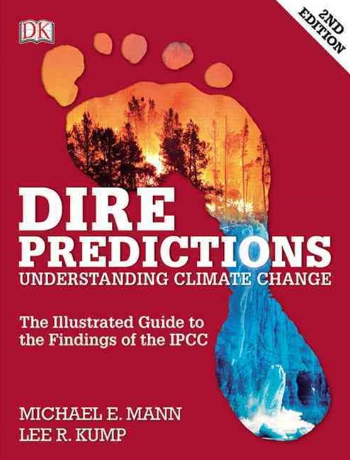 Dire Predictions: Understanding Climate Change