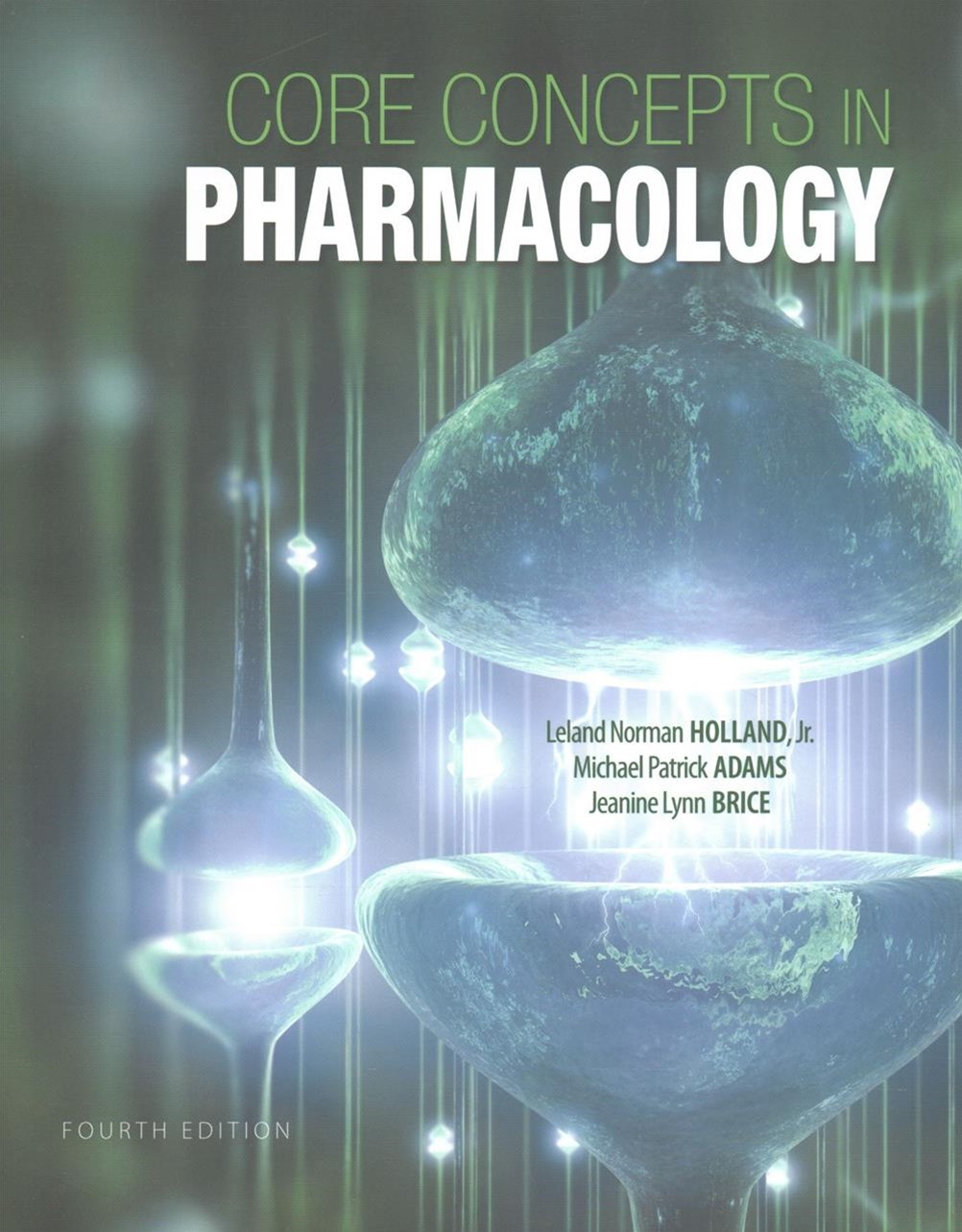 Core Concepts in Pharmacology + Resource Guide