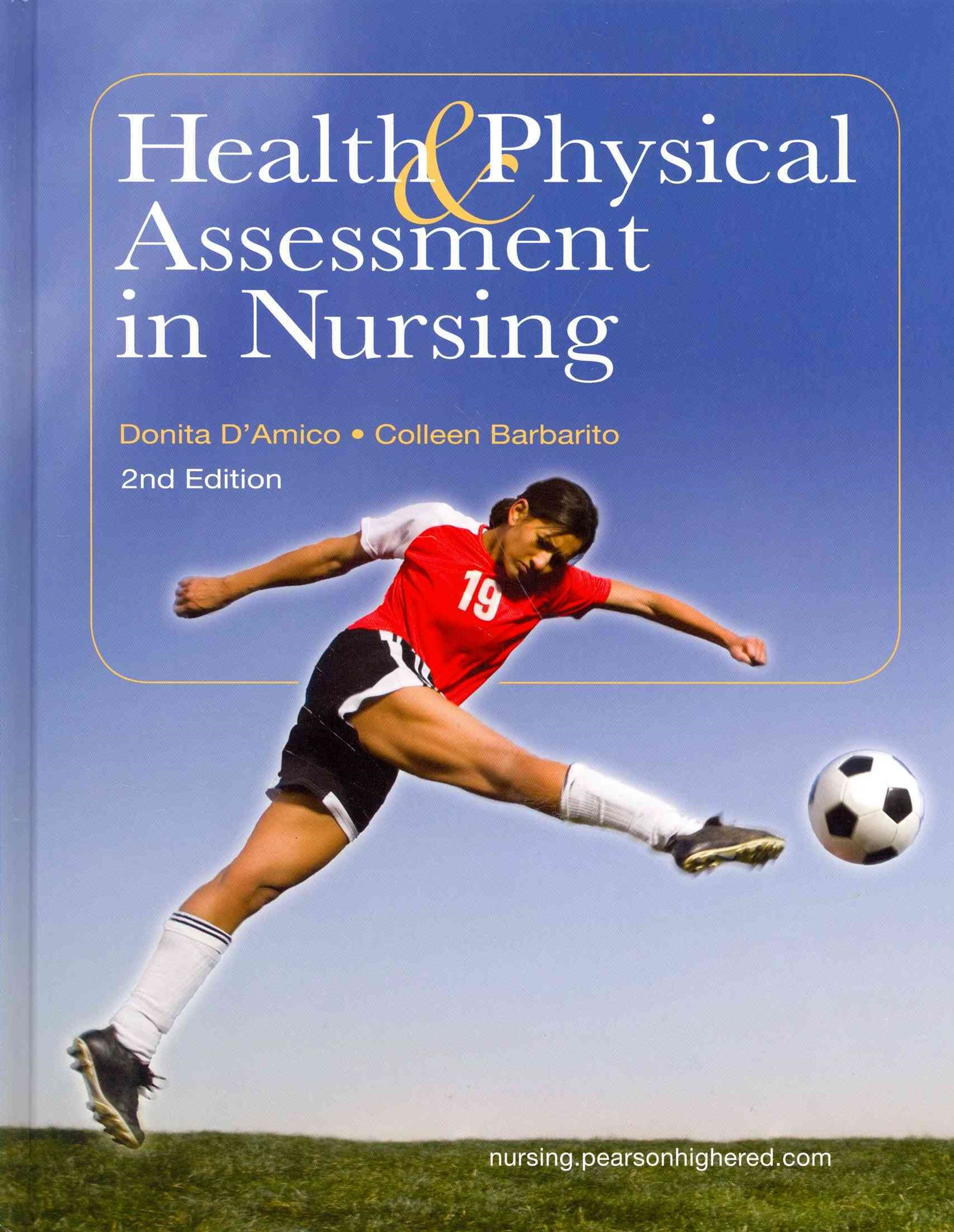 Health and Physical Assessment in Nursing Plus MyNursingLab with Pearson EText -- Access Card Packa