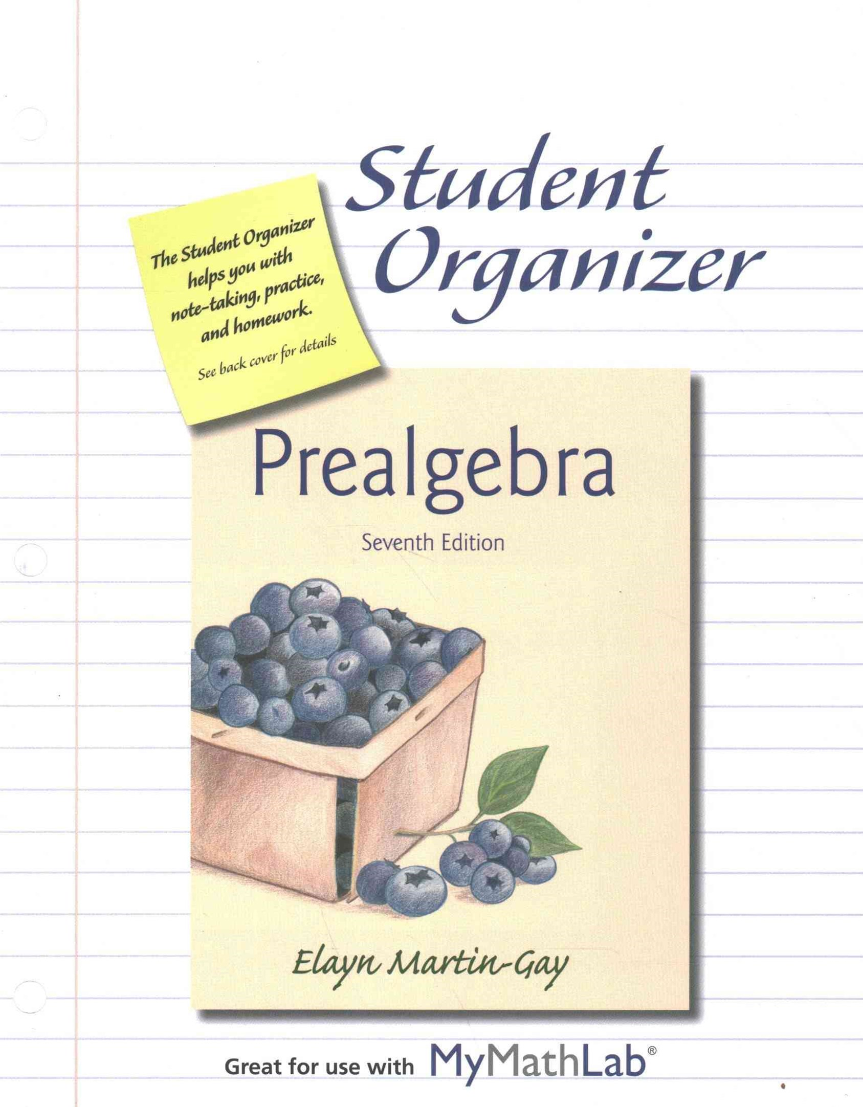 Prealgebra Student Organizer Plus NEW MyMathLab with Pearson EText -- Access Card Package