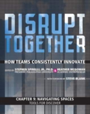 Navigating Spaces - Tools for Discover (Chapter 9 from Disrupt Together)