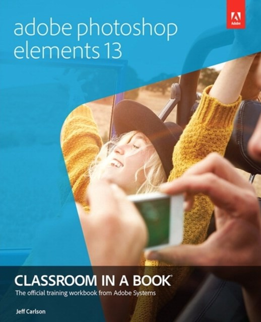 (ebook) Adobe Photoshop Elements 13 Classroom in a Book