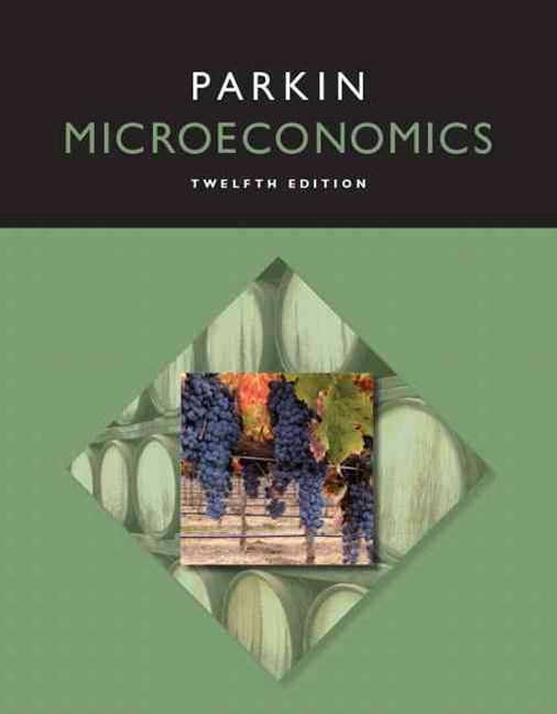 Microeconomics Plus MyEconLab with Pearson EText -- Access Card Package