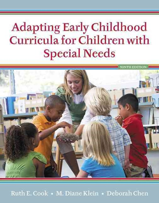 Adapting Early Childhood Curricula for Children with Special Needs, Enhanced Pearson EText with Loose-Leaf Version -- Access Card Package