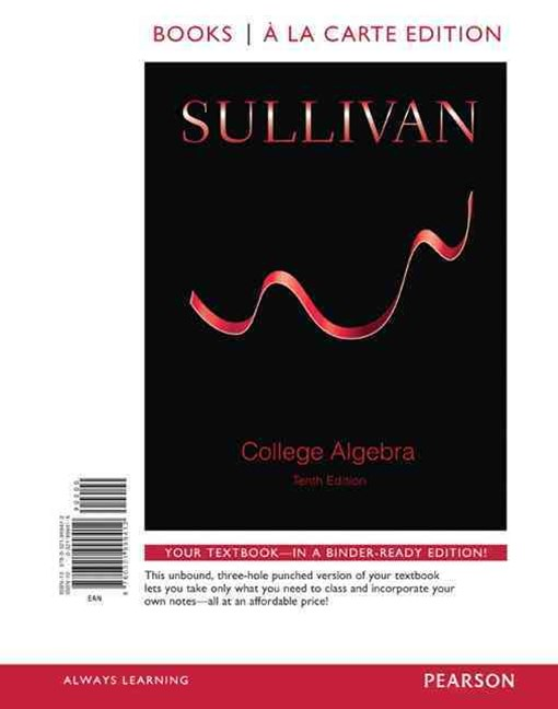 College Algebra, Books a la Carte Edition Plus NEW MyMathLab -- Access Card Package