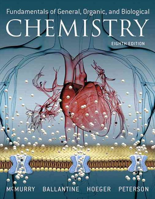 Fundamentals of General, Organic, and Biological Chemistry Plus MasteringChemistry with EText -- Ac