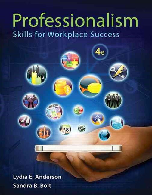 Professionalism: Skills for Workplace Success + MyLab Student Success