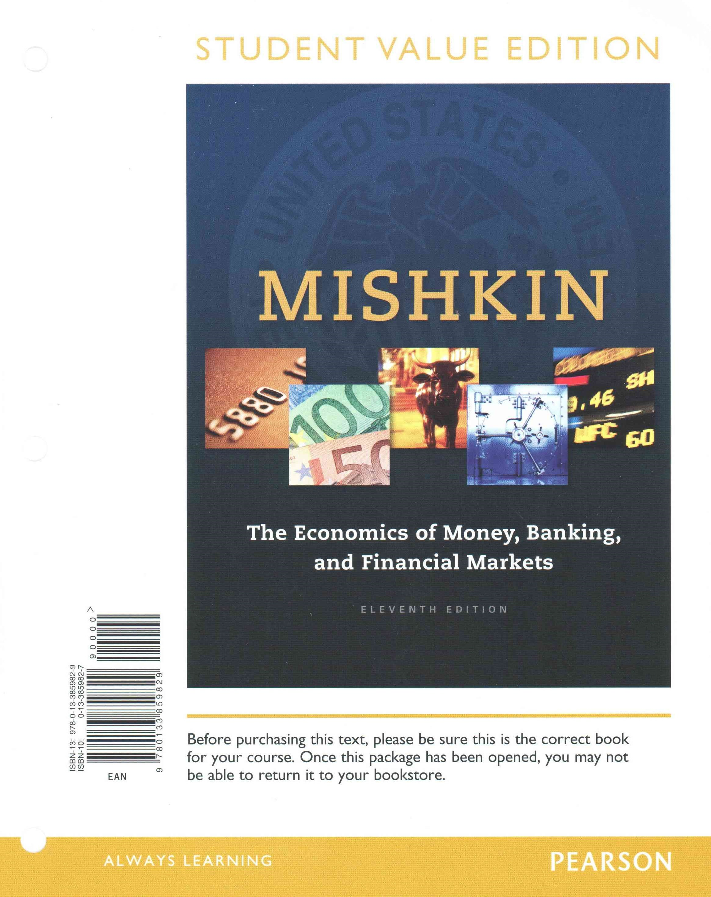 The Economics of Money, Banking and Financial Markets, Student Value Edition Plus MyEconLab with Pe