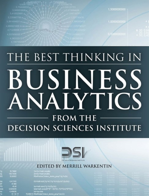 Best Thinking in Business Analytics from the Decision Sciences Institute