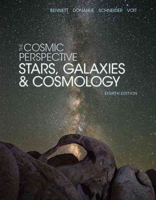 The Cosmic Perspective: Stars, Galaxies and Cosmology