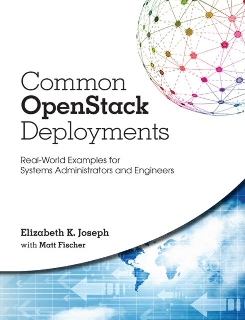 Common OpenStack Deployments