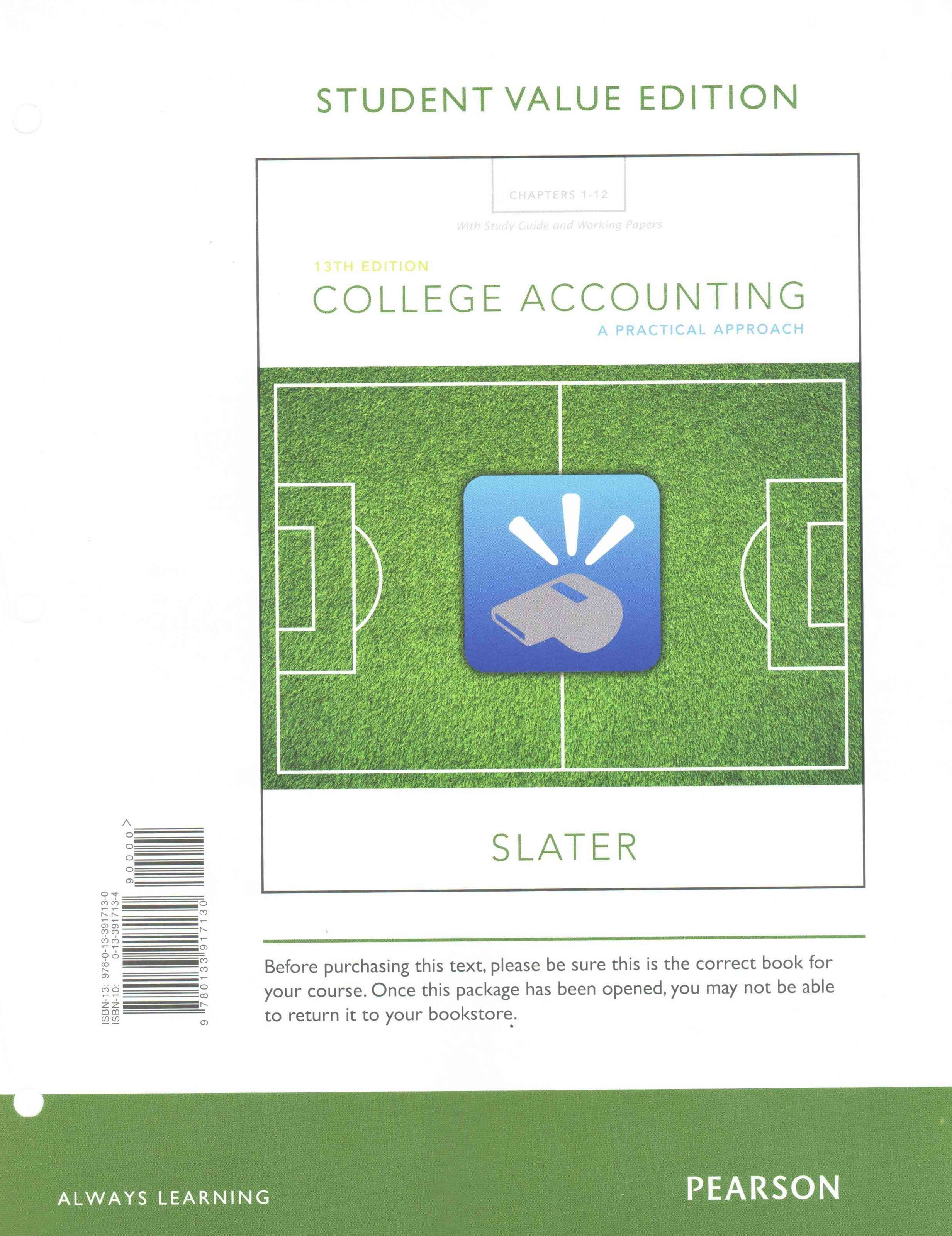 College Accounting Chapters 1-12 with Study Guide and Working Papers, Student Value Edition Plus My