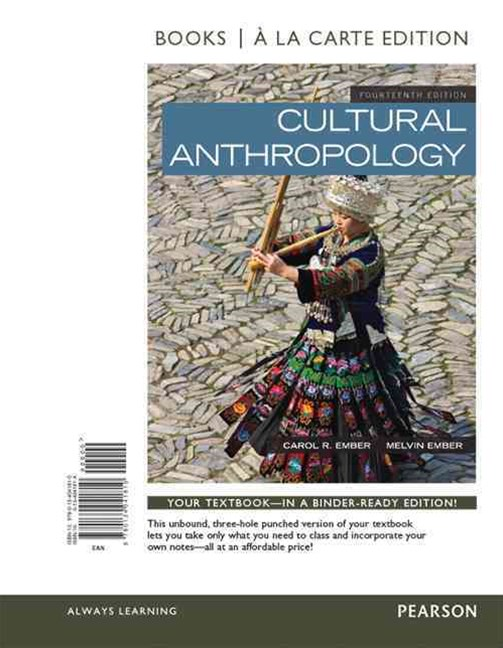 Cultural Anthropology, Books a la Carte Edition Plus REVEL -- Access Card Package