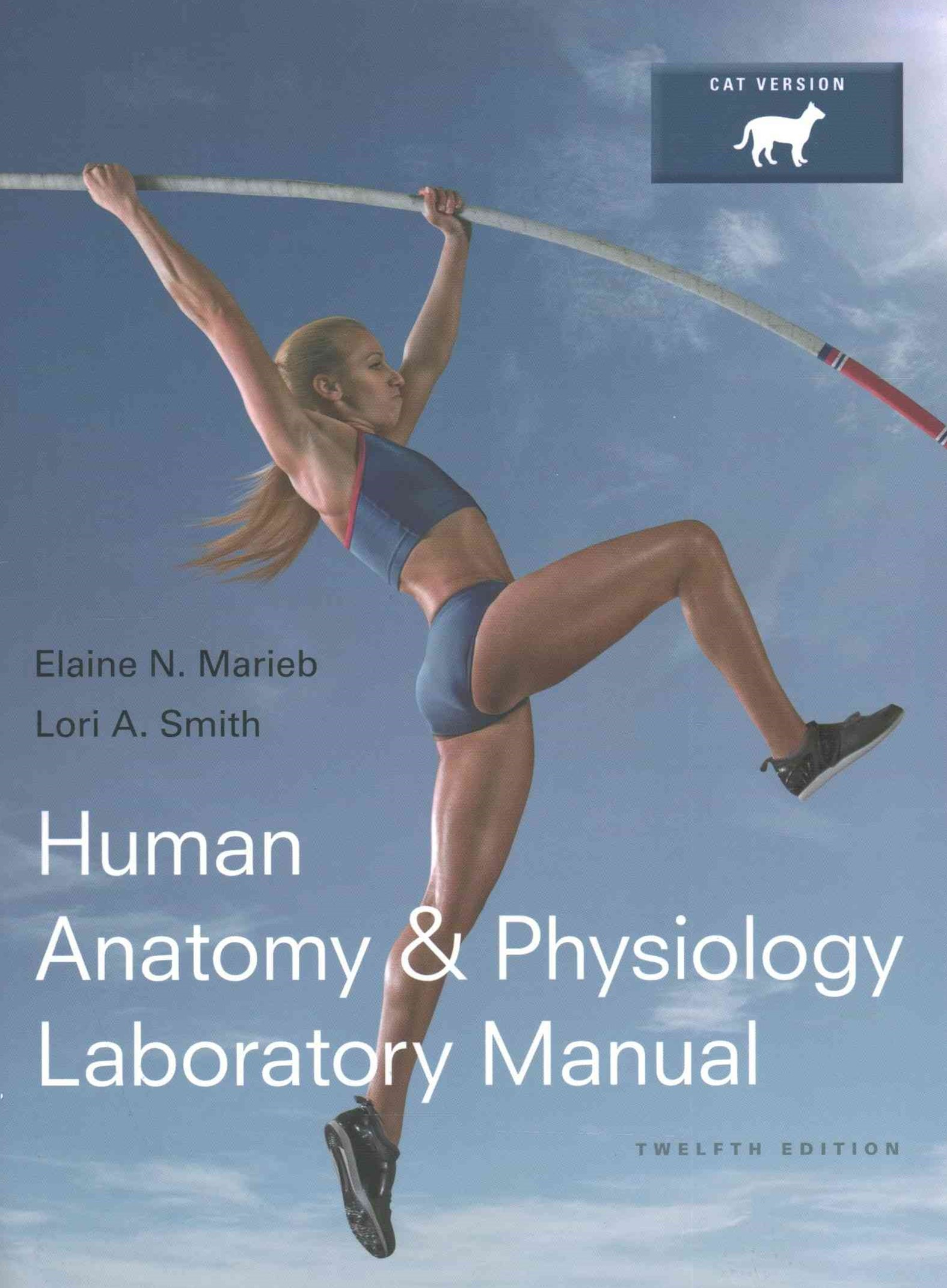 Human Anatomy and Physiology Laboratory Manual, Cat Version, MasteringA&P with Pearson EText and Va