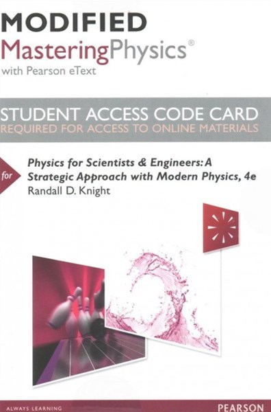 Modified MasteringPhysics with Pearson EText -- Standalone Access Card -- for Physics for Scientist