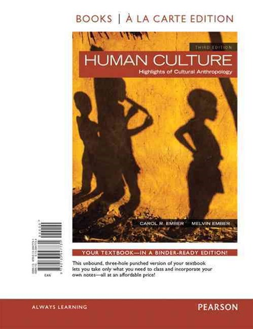 Human Culture, Books a la Carte Edition Plus NEW MyAnthroLab for Cultural Anthropology -- Access Ca