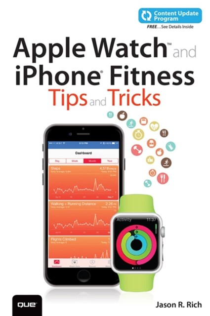 Apple Watch and iPhone Fitness Tips and Tricks (includes Content Update Program)