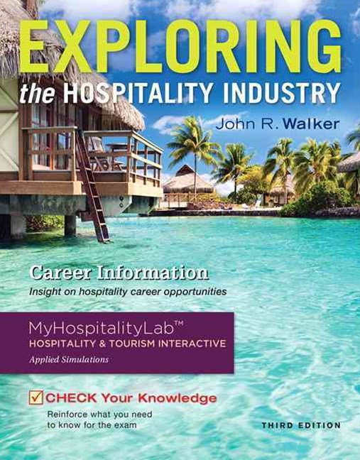 Exploring the Hospitality Industry Management and Plus MyHospitalityLab with Pearson eText - Access Card Package