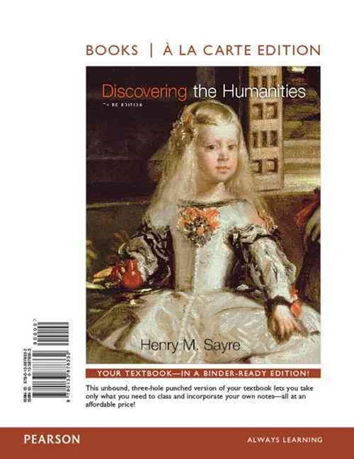 Discovering the Humanities, Books a la Carte Edition Plus NEW MyArtsLab for Humanities -- Access Ca