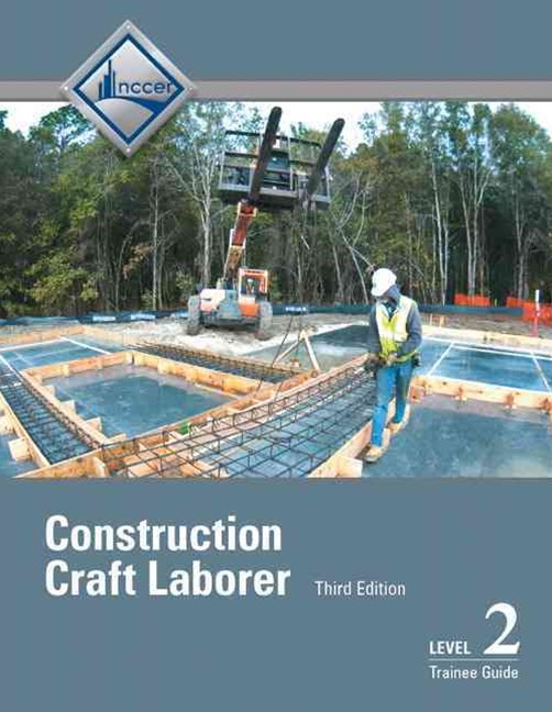 Construction Craft Laborer: Trainee Guide