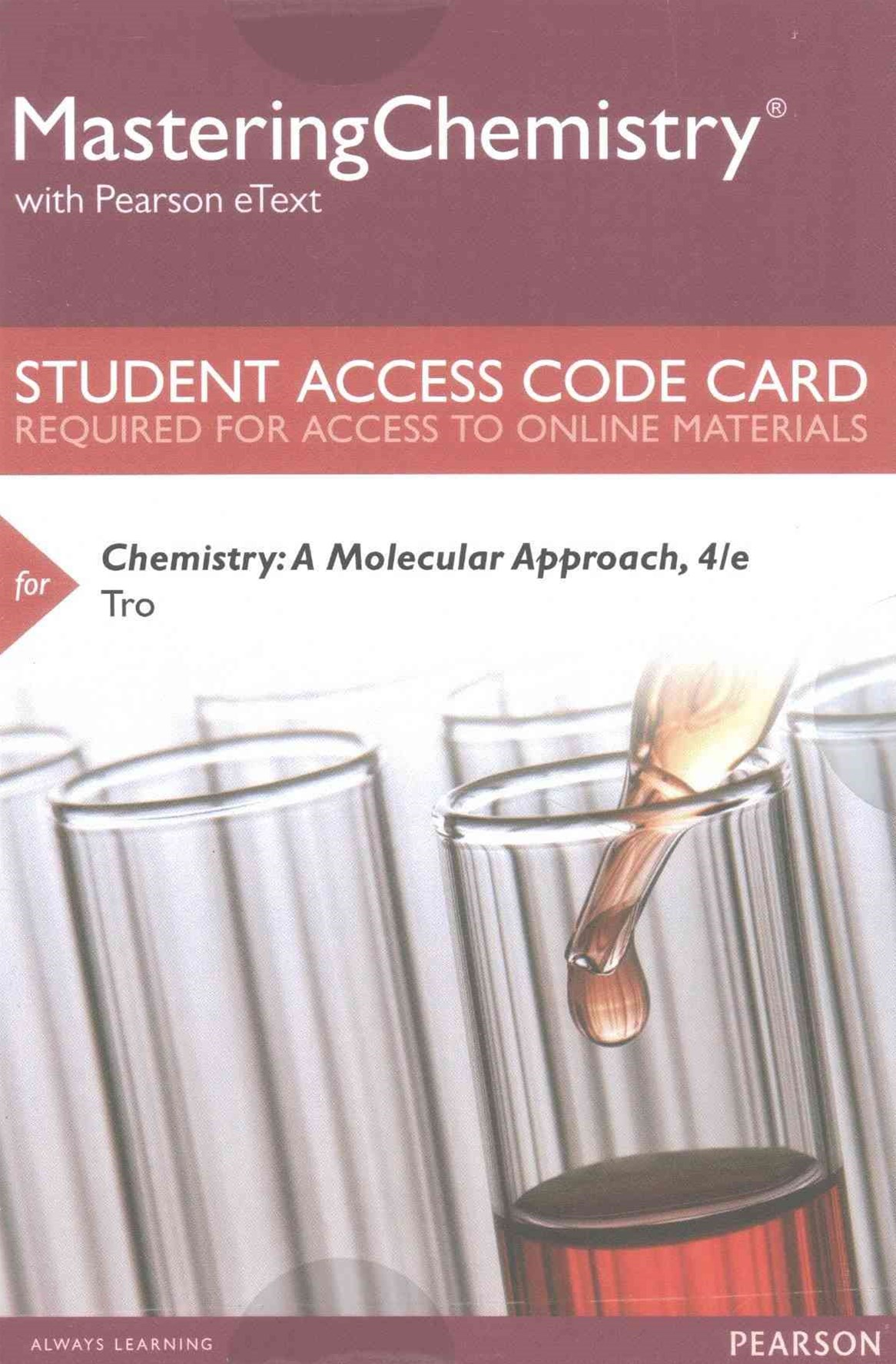 MasteringChemistry with Pearson EText -- Standalone Access Card -- for Chemistry