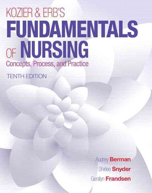 Kozier & ERB's Fundamentals of Nursing Plus MyNursing Lab with Pearson eText - Access Card Package