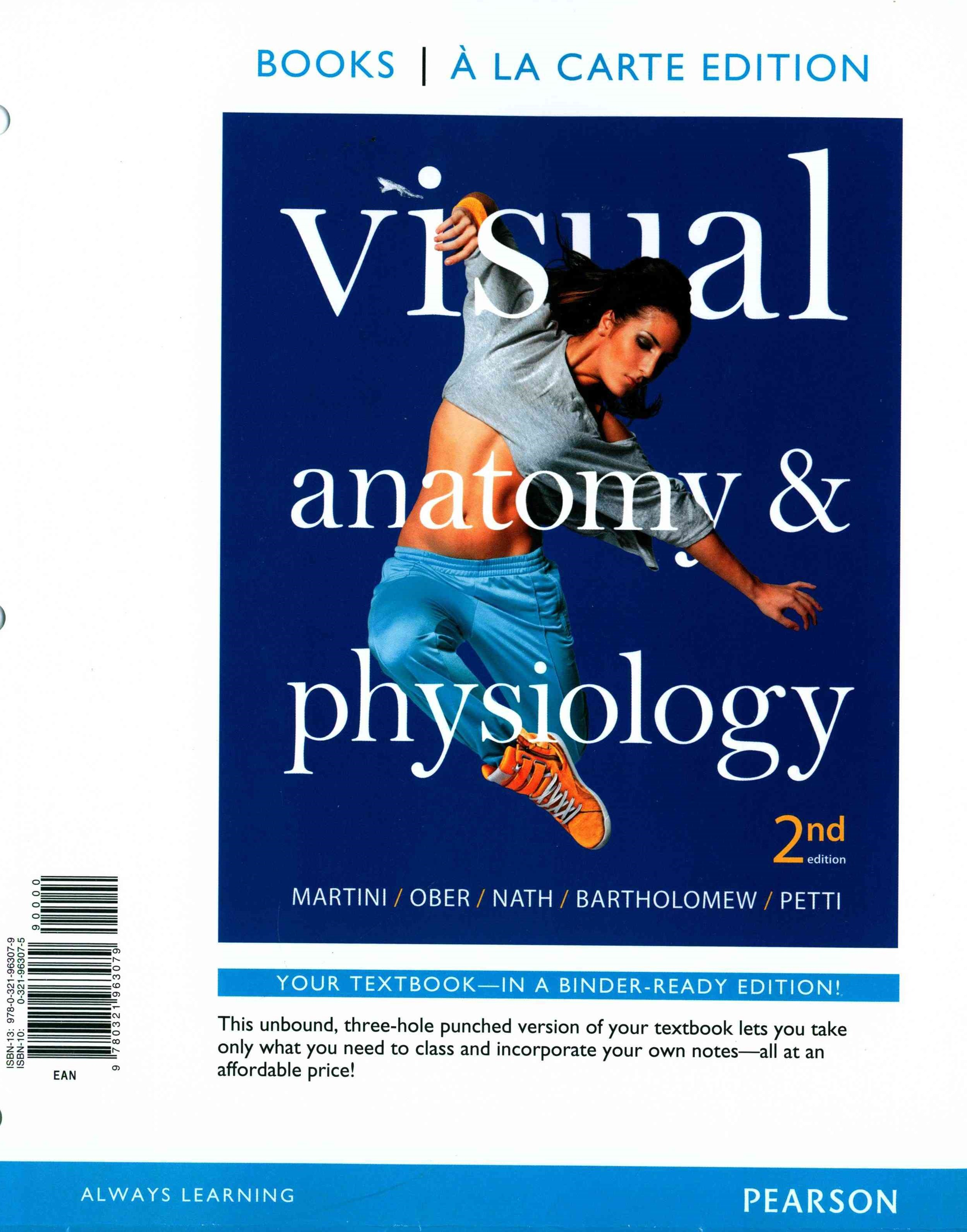 Visual Anatomy and Physiology, Books a la Carte Edition, MasteringA&P with Pearson EText and Valuep