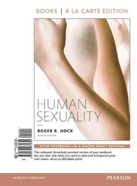 Human Sexuality, Books a la Carte Edition Plus REVEL -- Access Card Package