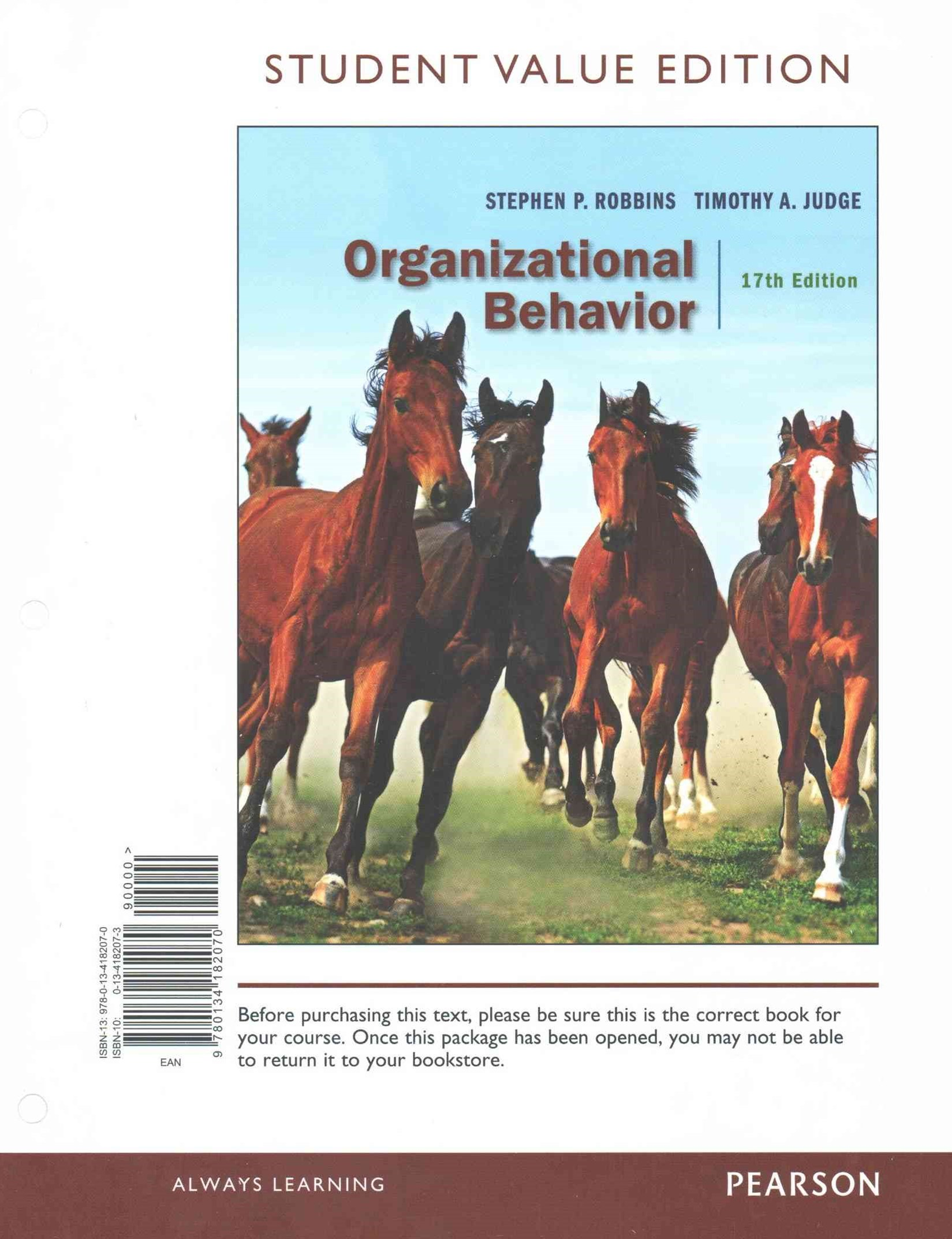 Organizational Behavior, Student Value Edition