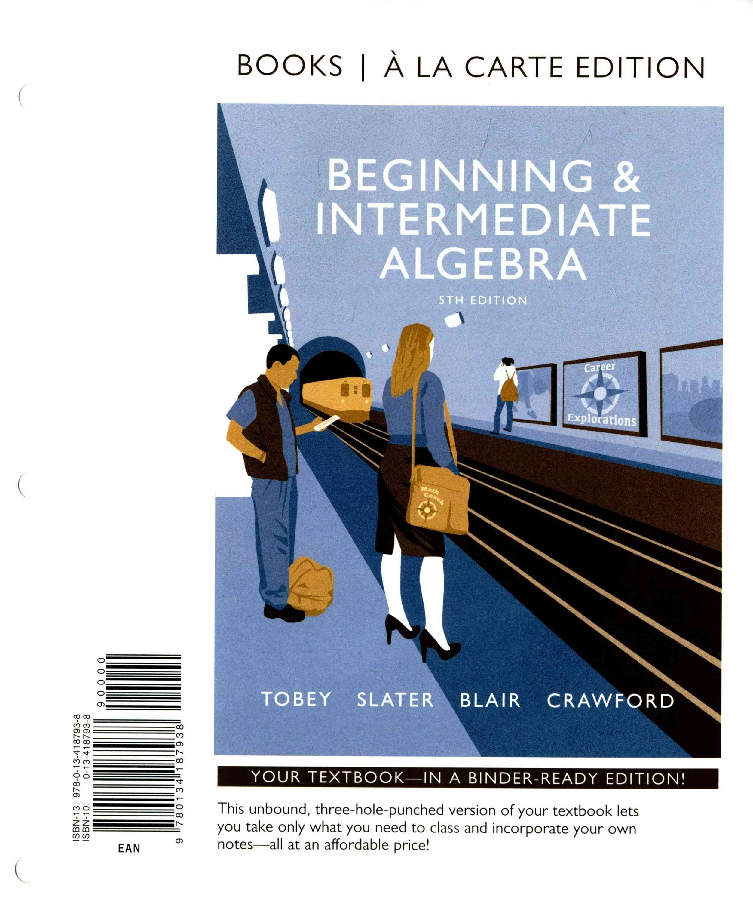 Beginning and Intermediate Algebra, Books a la Carte Edition
