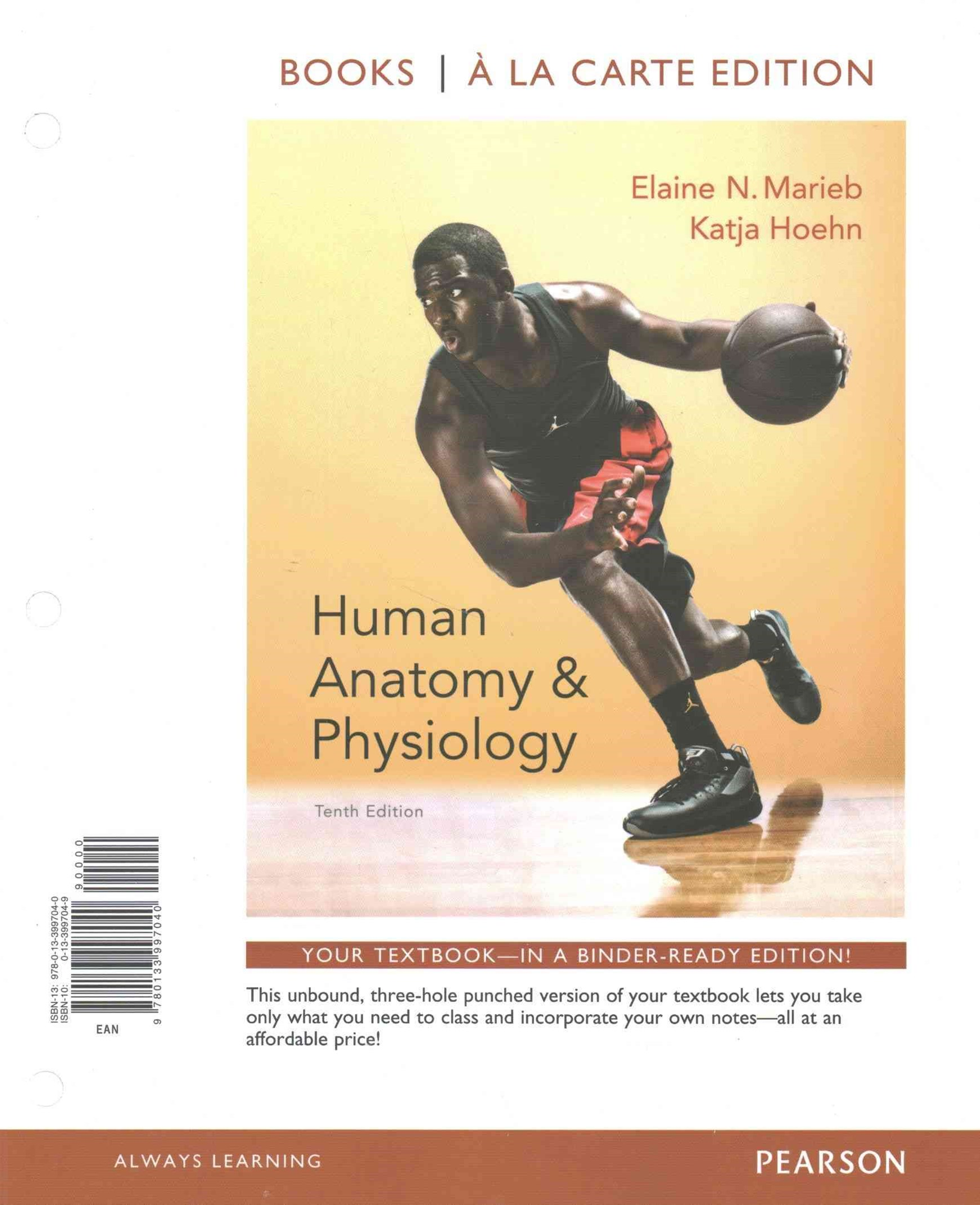 Human Anatomy and Physiology, Books a la Carte Edition, MasteringA&P with Pearson EText -- ValuePac