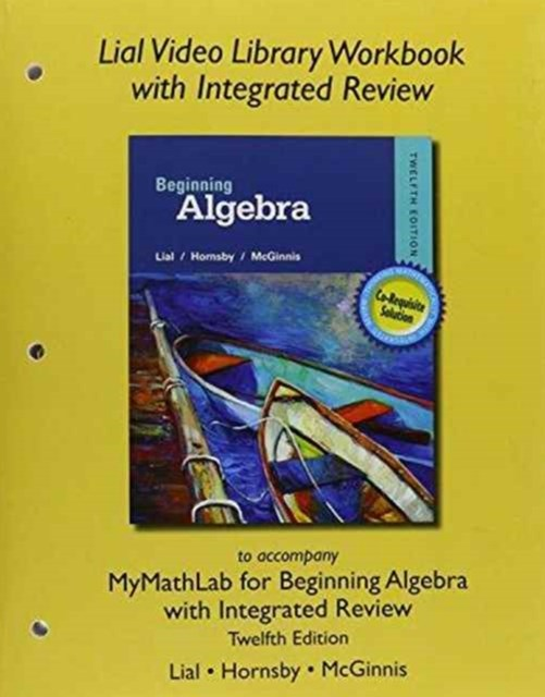 Worksheets for Integrated Review for Beginning Algebra with Integrated Review